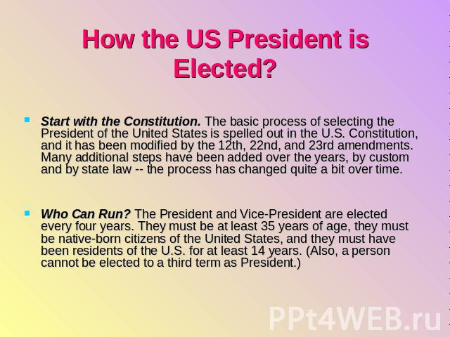 The Process of Electing a President