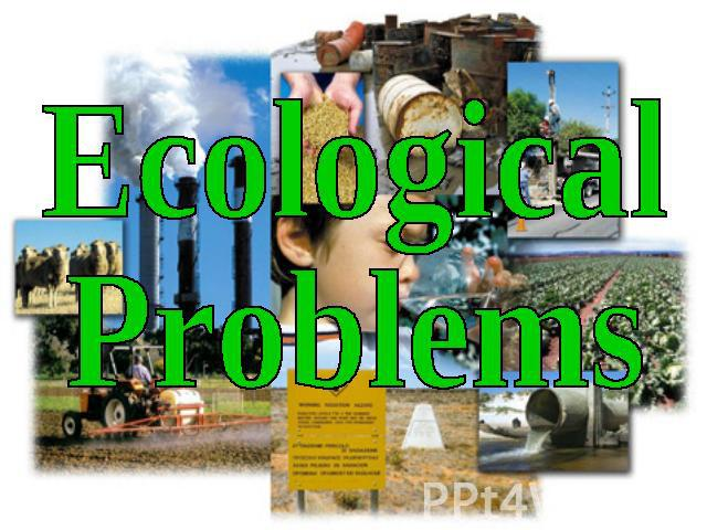 what are the ecological problems