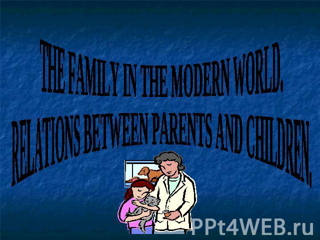 Relations between parents and children essay