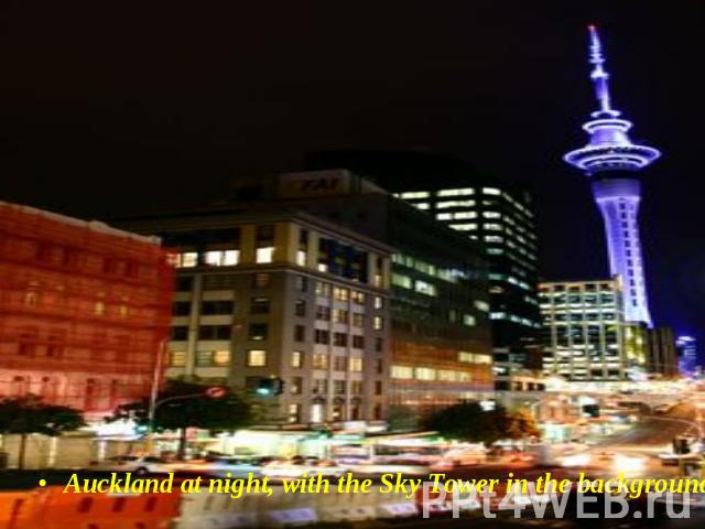 Auckland at night, with the Sky Tower in the background.