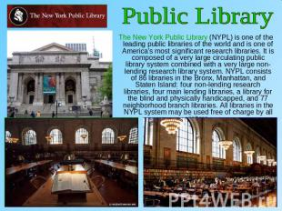 Public Library The New York Public Library (NYPL) is one of the leading public l