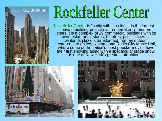 Rockfeller CenterRockefeller Center is