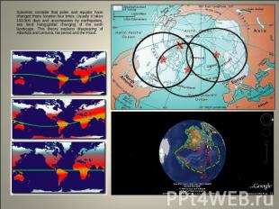 Scientists consider that poles and equator have changed theirs location four tim