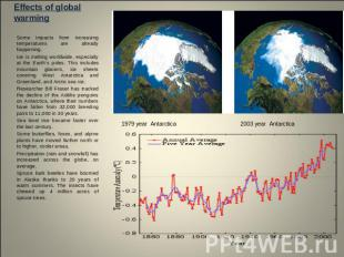 Effects of global warming Some impacts from increasing temperatures are already