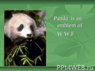 Panda is an emblem of W W F