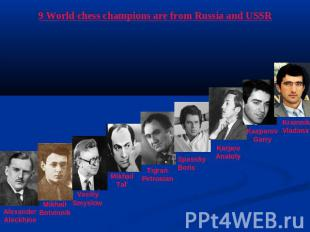 9 World chess champions are from Russia and USSR