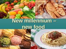 New millennium – new food
