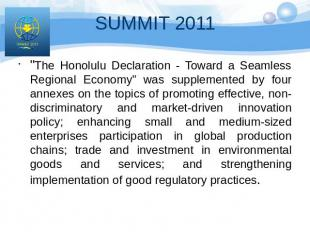 """The Honolulu Declaration - Toward a Seamless Regional Economy"" was supplemented"