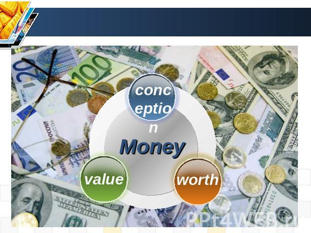 conception Money value worth