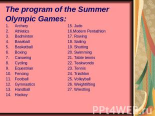 The program of the Summer Olympic Games: