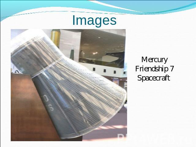 Images Mercury Friendship 7Spacecraft