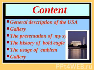 Content General description of the USAGallery The presentation of my symbolThe h