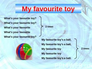 My favourite toyWhat's your favourite toy?What's your favourite toy?What's your