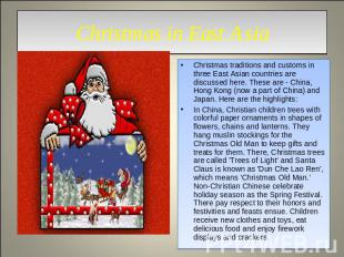 Christmas in East Asia Christmas traditions and customs in three East Asian coun