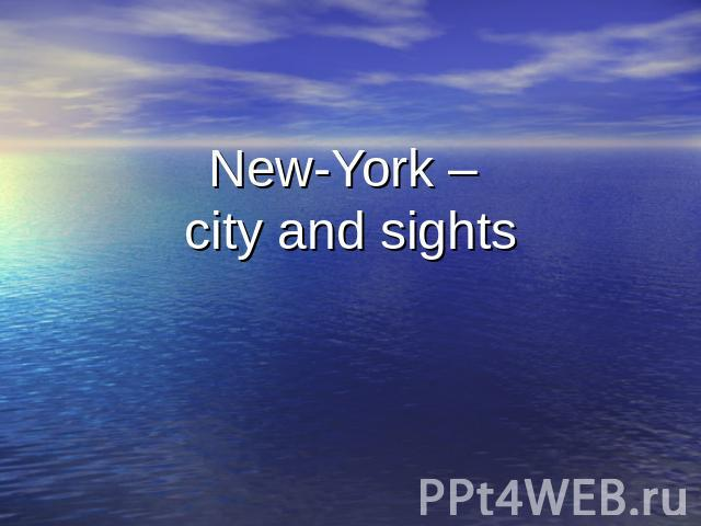 New-York – city and sights