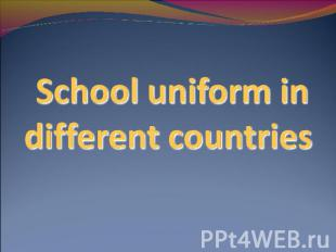 School uniform in different countries