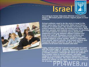 Israel According to former Education Minister Limor Livnat, about 1,400 Israeli