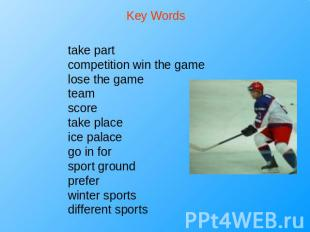 Key Words take partcompetition win the gamelose the gameteamscoretake placeice p