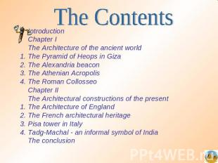 The Contents IntroductionChapter IThe Architecture of the ancient worldThe Pyram
