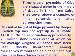 Three greater pyramids of Giza are situated alone in the middle of desert in 8 k