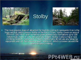 Stolby The most popular place of attraction for tourists visiting Krasnoyarsk Kr