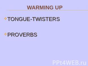 TONGUE-TWISTERSPROVERBS