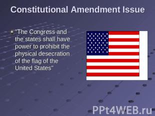 "Constitutional Amendment Issue ""The Congress and the states shall have power to"