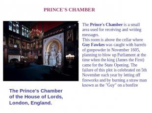 PRINCE'S CHAMBER The Prince's Chamber of the House of Lords, London, England. Th