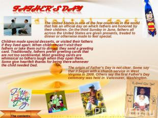 Father's Day The United States is one of the few countries in the world that has