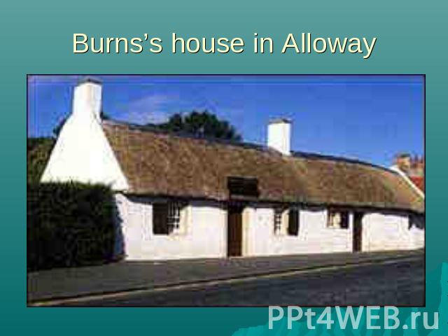 Burns's house in Alloway