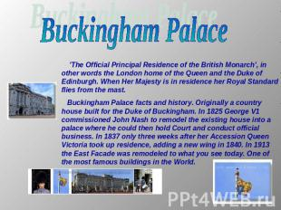 Buckingham Palace 'The Official Principal Residence of the British Monarch', in