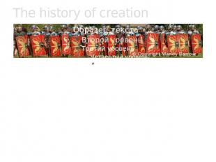The history of creation The Romans were the first to invade us and came to Brita