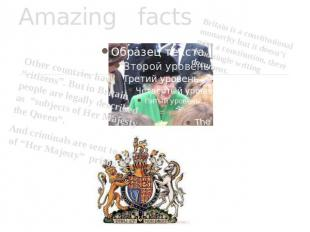 "Amazing facts Other countries have ""citizens"". But in Britain people are legally"