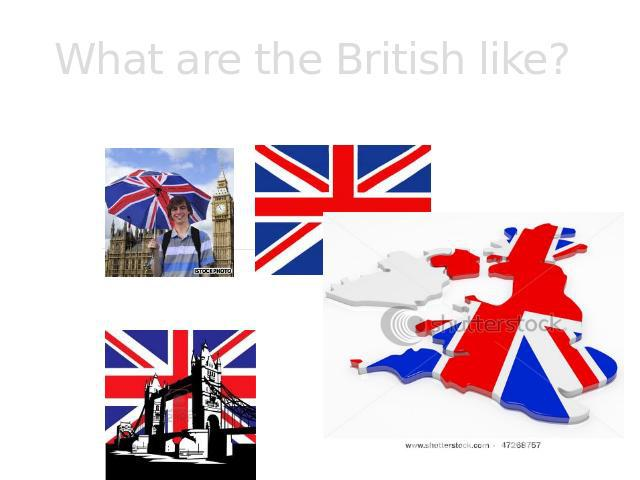 What are the British like?