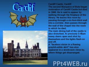 Cardif Cardiff Castle, CardiffThe second Marquess of Bute began restoration of C