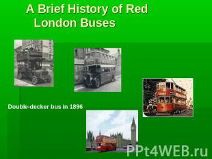 A Brief History of Red London BusesDouble-decker bus in 1896