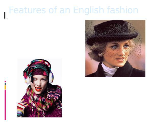 Features of an English fashion A distinctive feature of British fashion for centuries are the hats and the scarves. That it has always been a flavor of the personality and individuality. It sets the tone for cap style which helps others to know who …