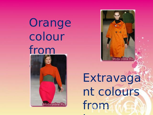 Orange colourfrom atlas Extravagant coloursfrom jersey
