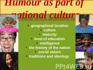 Humour as part of national culture geographical location culture maturity level