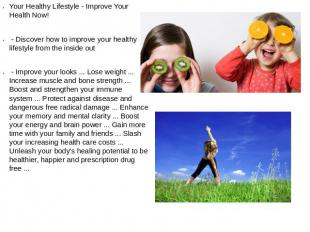 Your Healthy Lifestyle - Improve Your Health Now! - Discover how to improve your