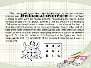 Historical reference The country, which was first coined by the magic square, ju