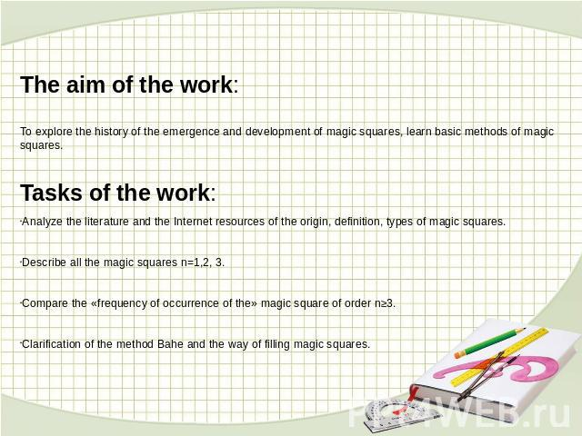 The aim of the work:To explore the history of the emergence and development of magic squares, learn basic methods of magic squares.Tasks of the work:Analyze the literature and the Internet resources of the origin, definition, types of magic squares.…