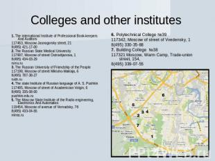 Colleges and other institutes 1. The international Institute of Professional Boo
