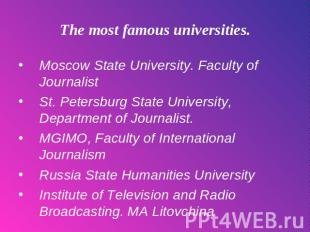 The most famous universities. Moscow State University. Faculty of Journalist St.