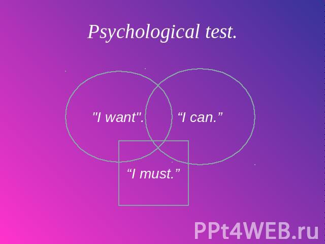 Psychological test.