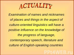 Examination of names and nicknames of places and things in the aspect of culture