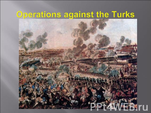 Operations against the Turks