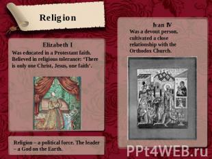 Religion Was educated in a Protestant faith. Believed in religious tolerance: 'T