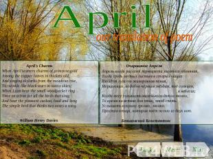 April our translation of poem April's CharmsWhen April scatters charms of primro
