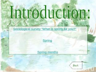 "Introduction: Sociological survey ""What is spring for you?"" Spring Spring months"